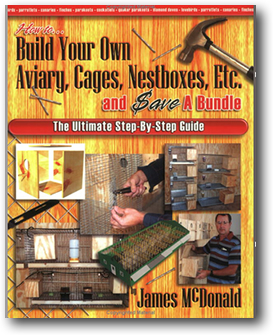 How to Build Cages, Aviaries, etc.